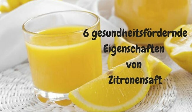 6 gesundheitsfördernde Eigenschaften von Zitronensaft