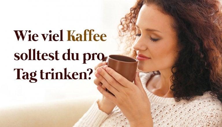 Wie viel Kaffee solltest du pro Tag trinken?